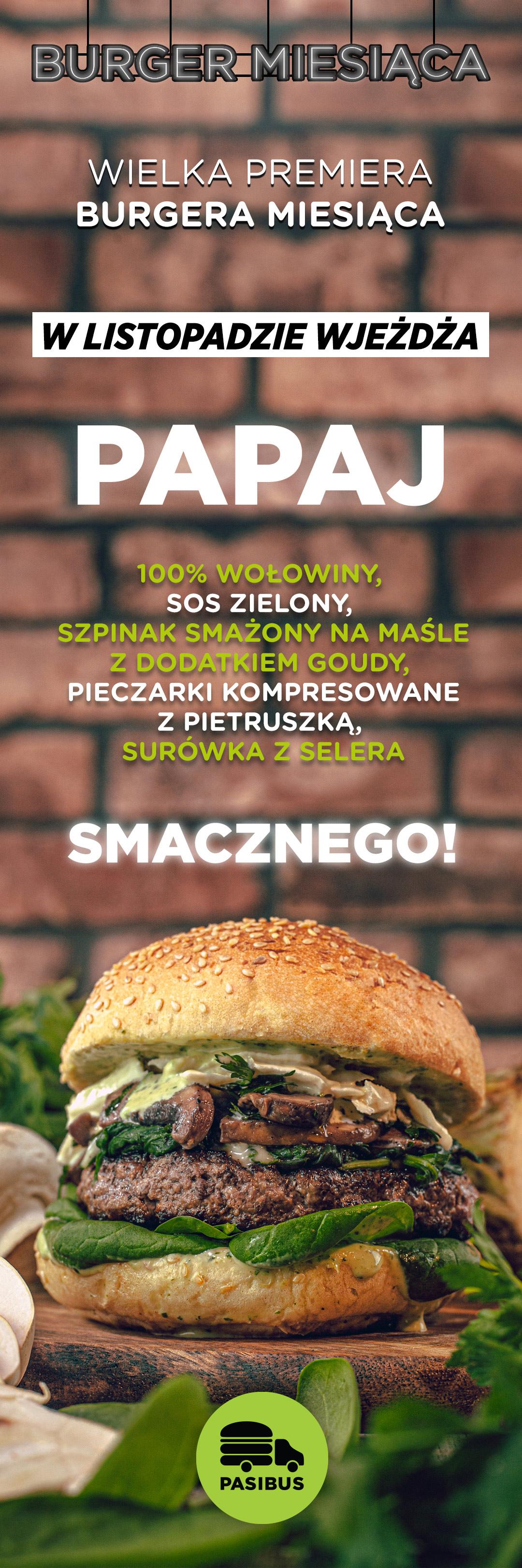 Przedstawiamy burgera miesiąca listopad 2019 - Papaj