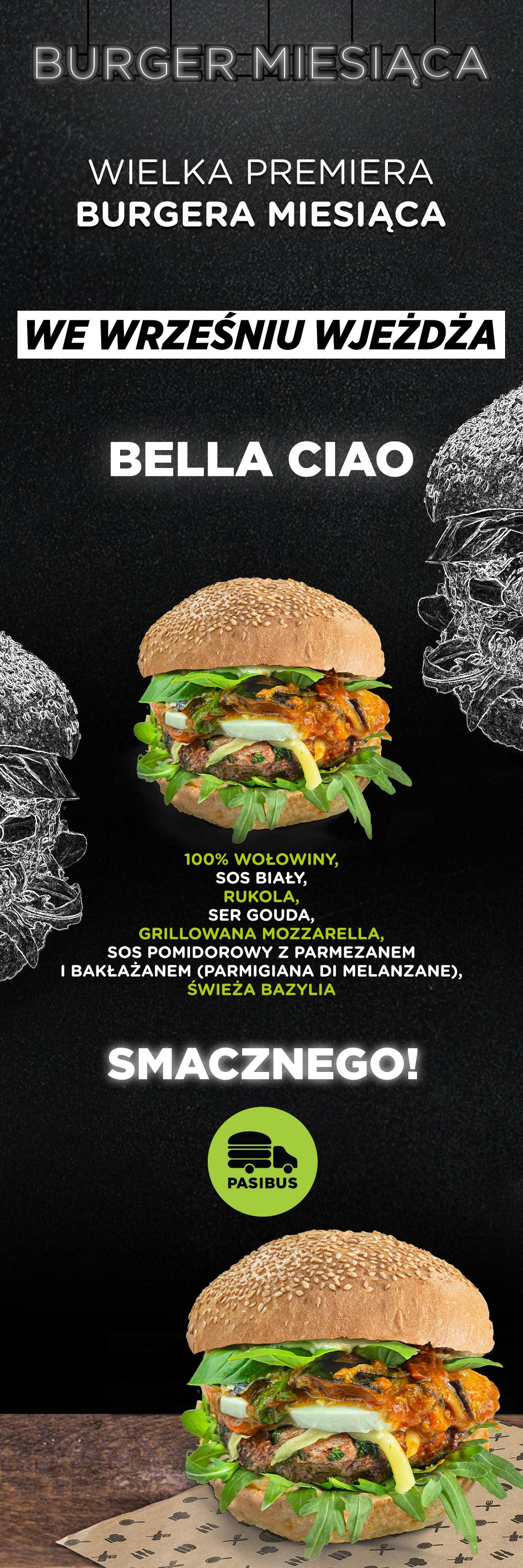 Przedstawiamy burgera miesiąca wrzesień 2019 - Bella Ciao
